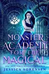 Monster Academy for the Magical (Monster Academy for the Magical #1)