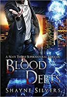 Blood Debts (The Temple Chronicles #2)