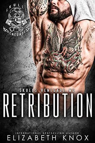 Retribution (Skulls Renegade MC Book 10)