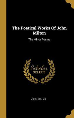 An Introduction to The Minor Poems in English of John Milton