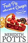 Fruit Pie with a Side of Danger (Daley Buzz Mystery, #13) (Danger in Treasure Cove Cozy Mystery Book 2)