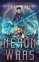 Neron Wars (The Neron Rising Saga #6)