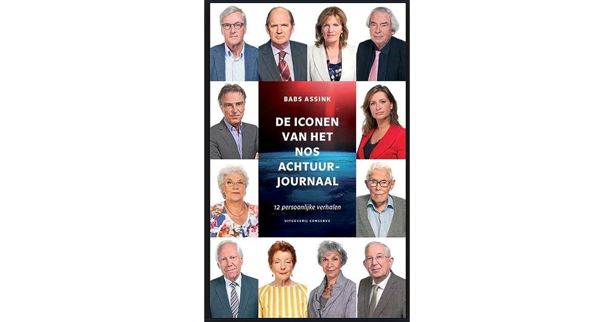 De Iconen Van Het Nos Achtuurjournaal.De Iconen Van Het Nos Achtuurjournaal By Babs Assink