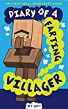 Diary of a Farting Villager: (An Unofficial Minecraft Book) (Fart Books for Kids Book 2)