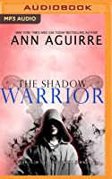 The Shadow Warrior