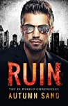 Ruin: The El Diablo Chronicles