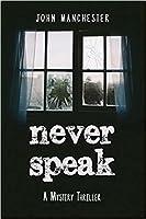 Never Speak (Ray of Darkness,#1)