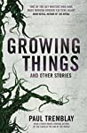 Growing Things an...