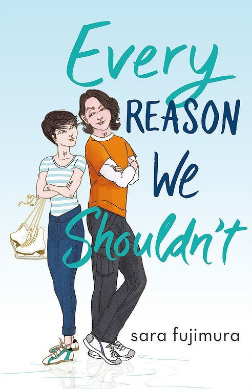 Every Reason We Shouldn't - Sara Fujimura