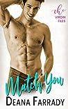 Match You (The Virgin Files Book 2)