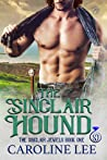 The Sinclair Hound (The Sinclair Jewels, #1)