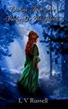 Darling, there are wolves in the woods (The Wicked Woods Chronicles Book 1)