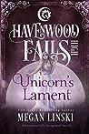 Unicorn's Lament (Havenwood Falls High #24)