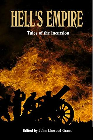 Hells Empire: Tales of the Incursion