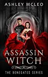 Assassin Witch (The Bonegates, #2)