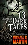 13 Dark Tales: Collection One
