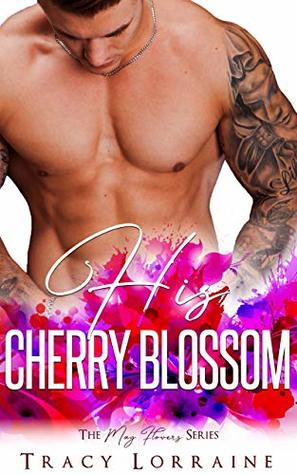 His Cherry Blossom (The May Flowers Series)