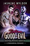Between Good and Evil (Shifter Dating Service, #2)