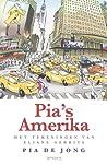 Pia de Jong: Pia's Amerika