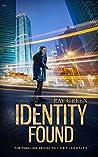 Identity Found (The Identity Thrillers #2)