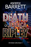 The Death Of Jessica Ripley (Eddie Collins #5)