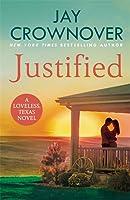 Justified (Loveless, Texas, #1)