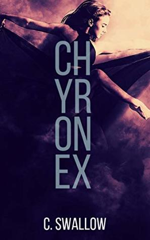 Chyronex (Draconess Book 1) by C  Swallow