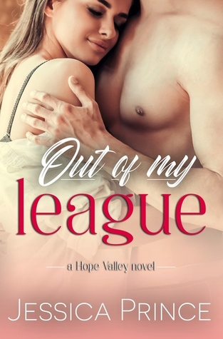 Out of My League (Hope Valley Book 1)