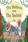 The Baboon and The Rabbit (An African Fairytale, #2)
