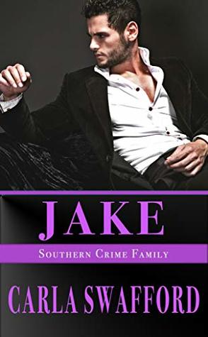 Jake: A Southern Crime Family Novel