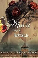 Motýľ a husle (Hidden Masterpiece, #1)