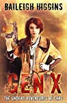Gen X: The Undead Adventures of Chas (A Young Adult Zombie Apocalypse Thriller Book 3)