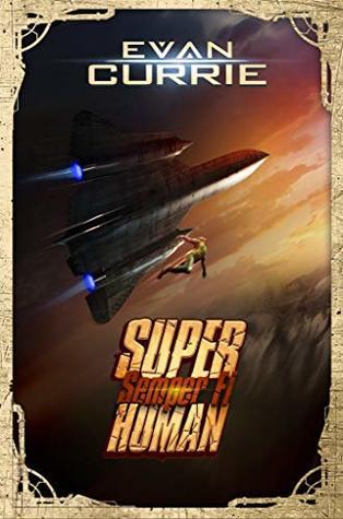 Semper Fi (Superhuman) Bk 3 - Evan Currie