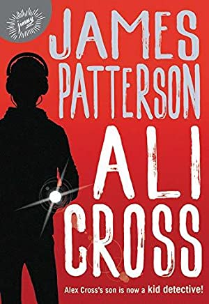 [Epub] ↠ Ali Cross Author James Patterson – Addwebsites.info
