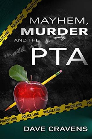 Mayhem, Murder and the PTA