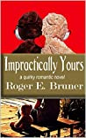 Impractically Yours