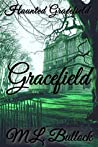 Haunted Gracefield (The Gracefield Hauntings Book 1)