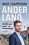 Anderland: Die USA unter Trump - ein Schadensbericht