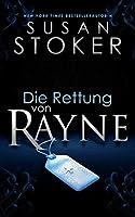 Die Rettung von Rayne (Die Delta Force Heroes 1)