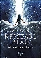 Kristallblau - Magisches Blut  (Untitled Duology, #1)