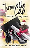 Throw the Cap: April May Snow Psychic Thriller #2 (Throw the #2)