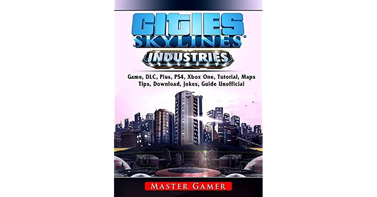 Cities Skylines Industries Game, DLC, Plus, PS4, Xbox One
