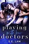 Playing with Her Doctors (Playing with Them #1)