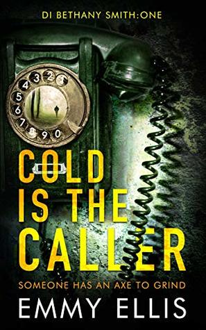 Cold is the Caller (DI Bethany Smith #1)