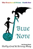 Blue Note (The Fractured Prism, #1)