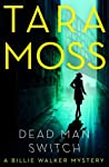 Dead Man Switch (A Billie Walker Mystery #1)