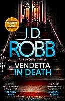 Vendetta in Death (In Death, #49)