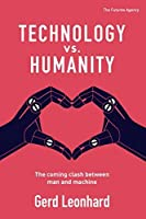 Technology vs. Humanity: The coming clash between man and machine