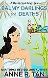Balmy Darlings and Deaths (Raina Sun Mystery #4)