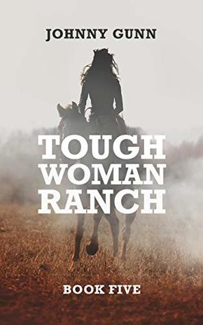 Tough Woman Ranch